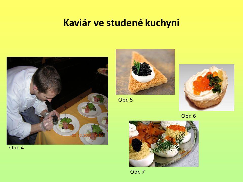 Kaviár ve studené kuchyni