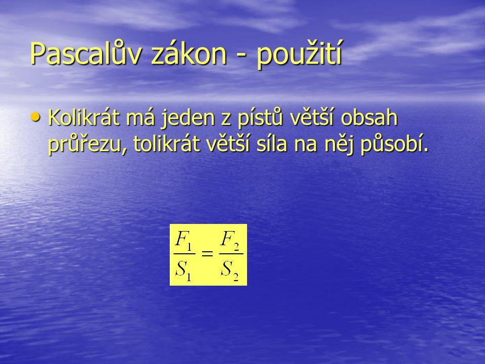 Pascalův zákon - použití