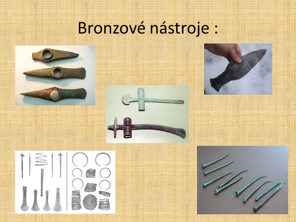 Bronzové nástroje :
