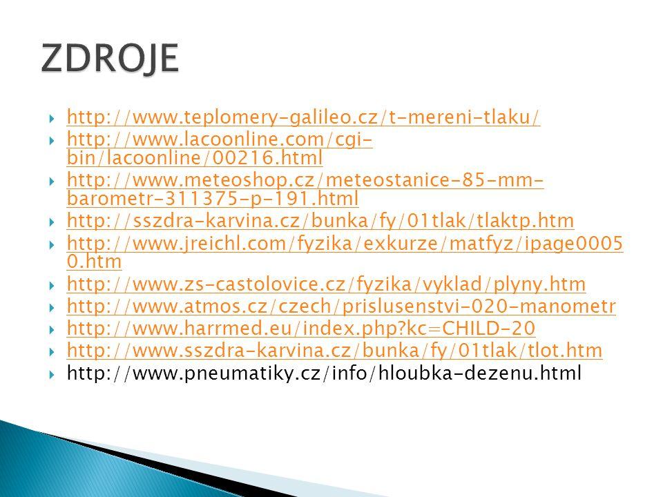 ZDROJE http://www.teplomery-galileo.cz/t-mereni-tlaku/