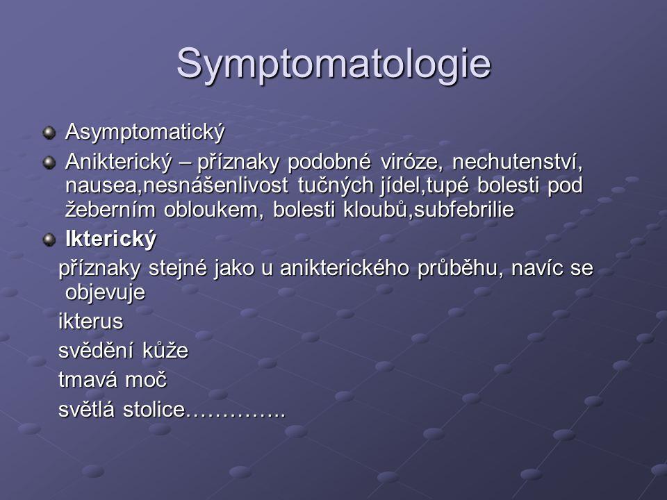 Symptomatologie Asymptomatický