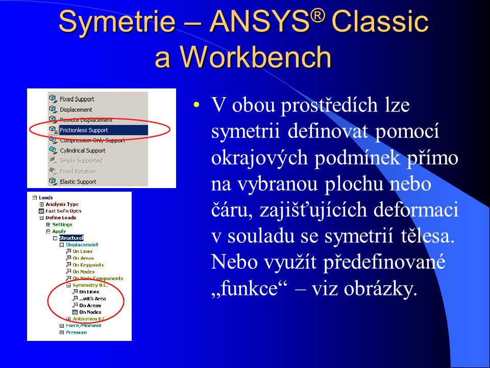 Symetrie – ANSYS® Classic a Workbench