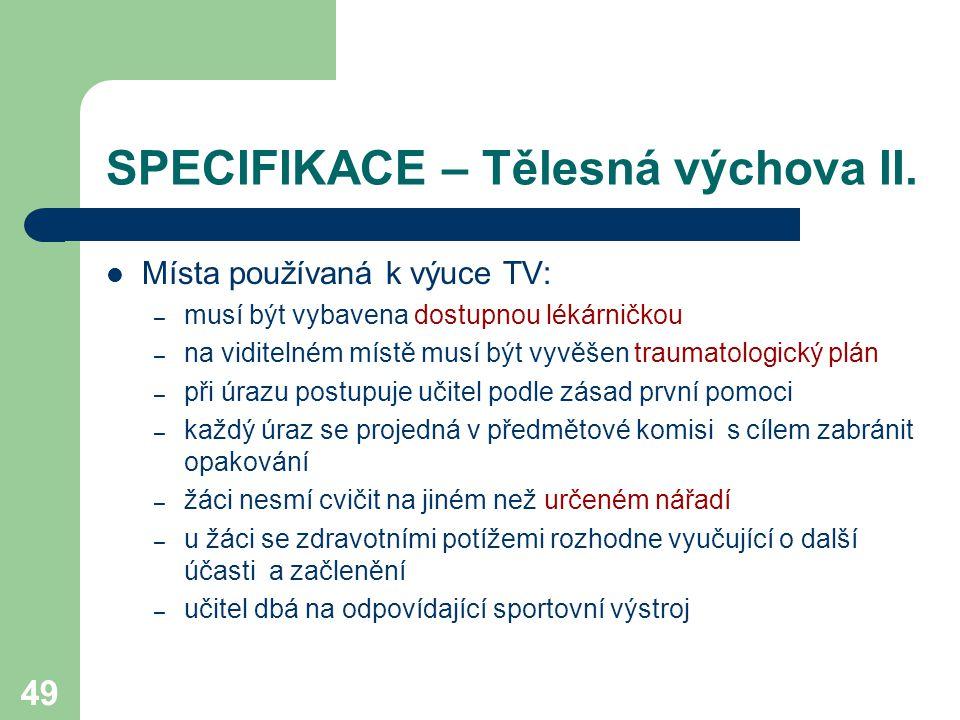 SPECIFIKACE – Tělesná výchova II.