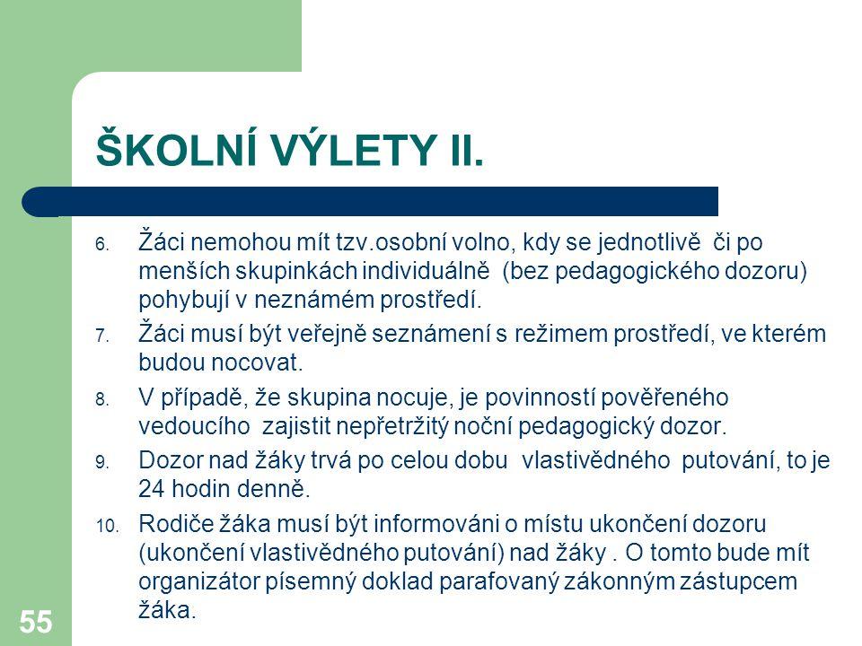ŠKOLNÍ VÝLETY II.