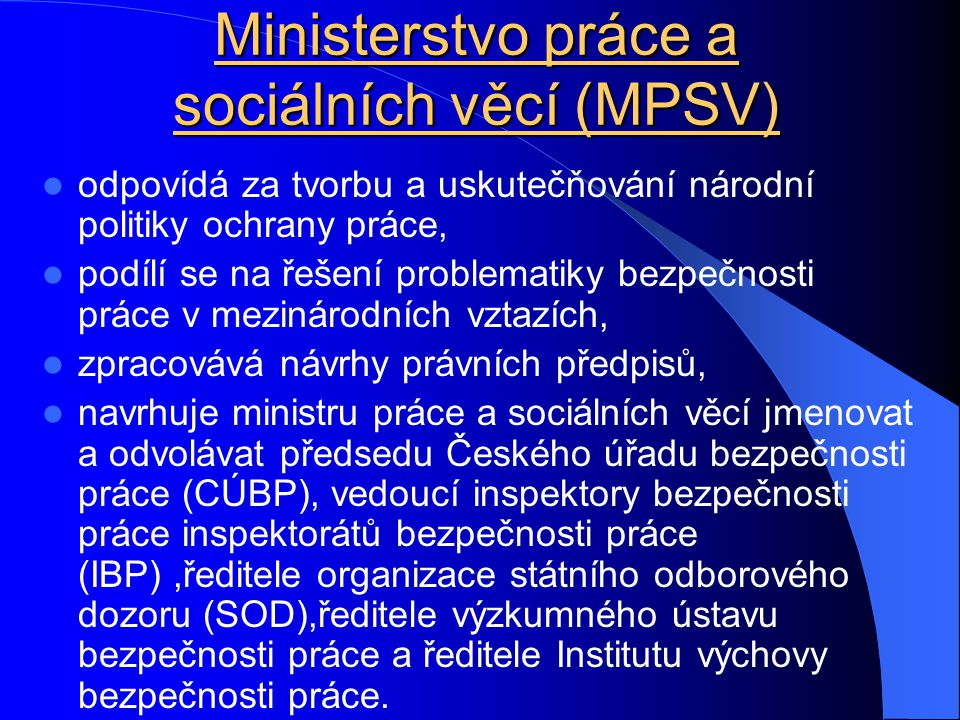 Ministerstvo práce a sociálních věcí (MPSV)