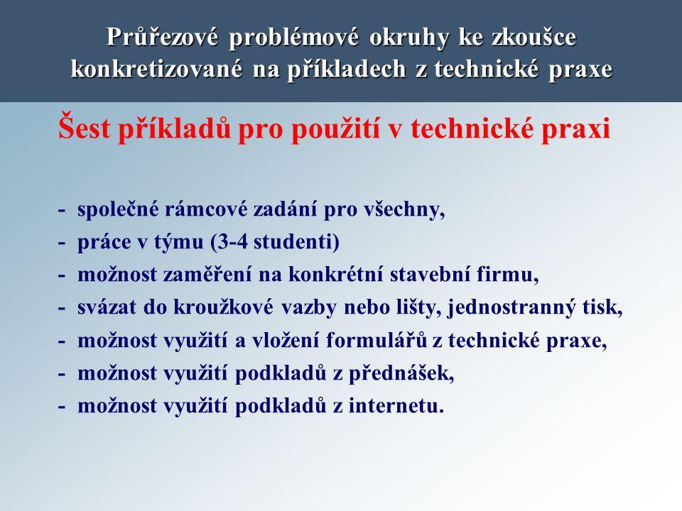 Šest příkladů pro použití v technické praxi
