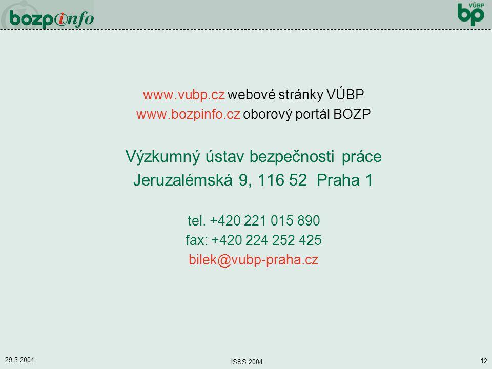 Výzkumný ústav bezpečnosti práce Jeruzalémská 9, 116 52 Praha 1