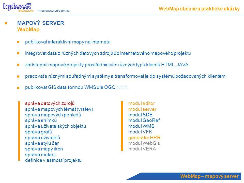 MAPOVÝ SERVER WebMap WebMap obecně a praktické ukázky