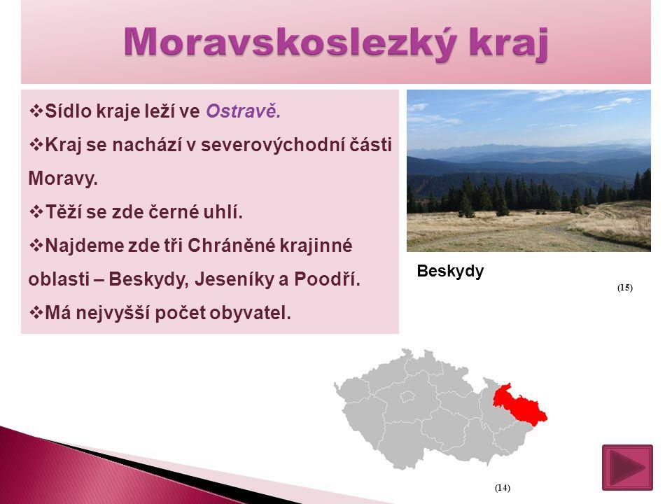 Moravskoslezký kraj Sídlo kraje leží ve Ostravě.