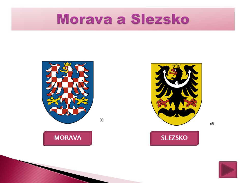 Morava a Slezsko (4) (5) MORAVA SLEZSKO