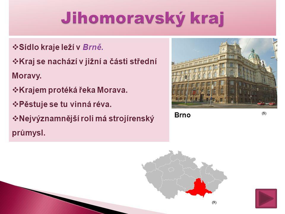 Jihomoravský kraj Sídlo kraje leží v Brně.