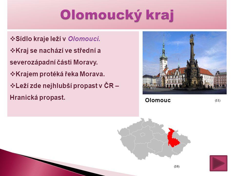 Olomoucký kraj Sídlo kraje leží v Olomouci.