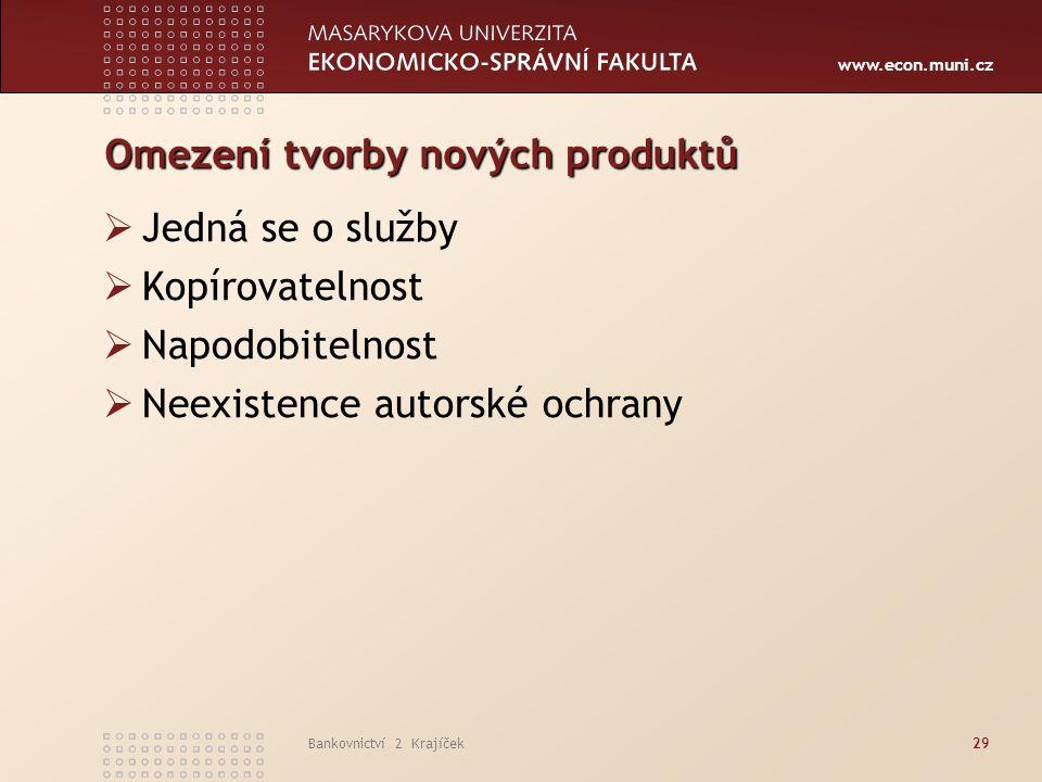 Omezení tvorby nových produktů
