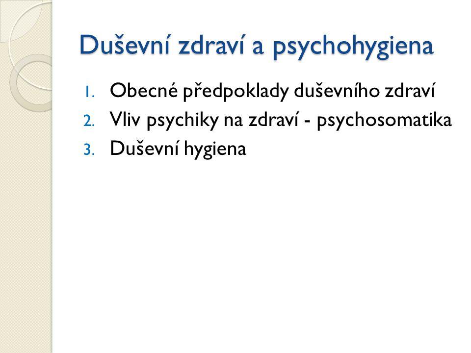 Duševní zdraví a psychohygiena