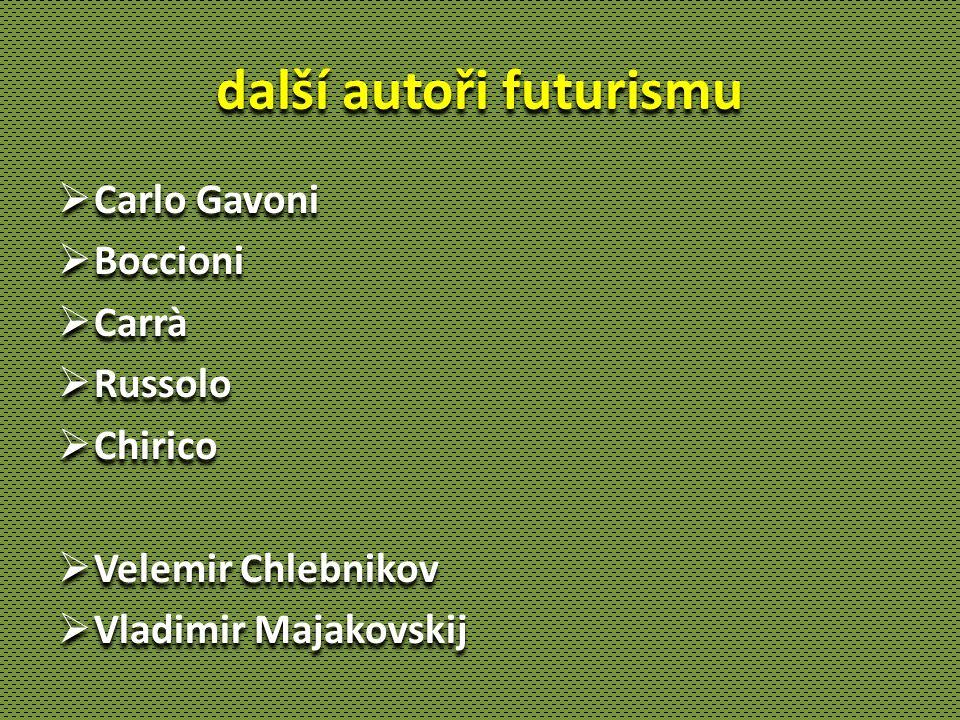 další autoři futurismu
