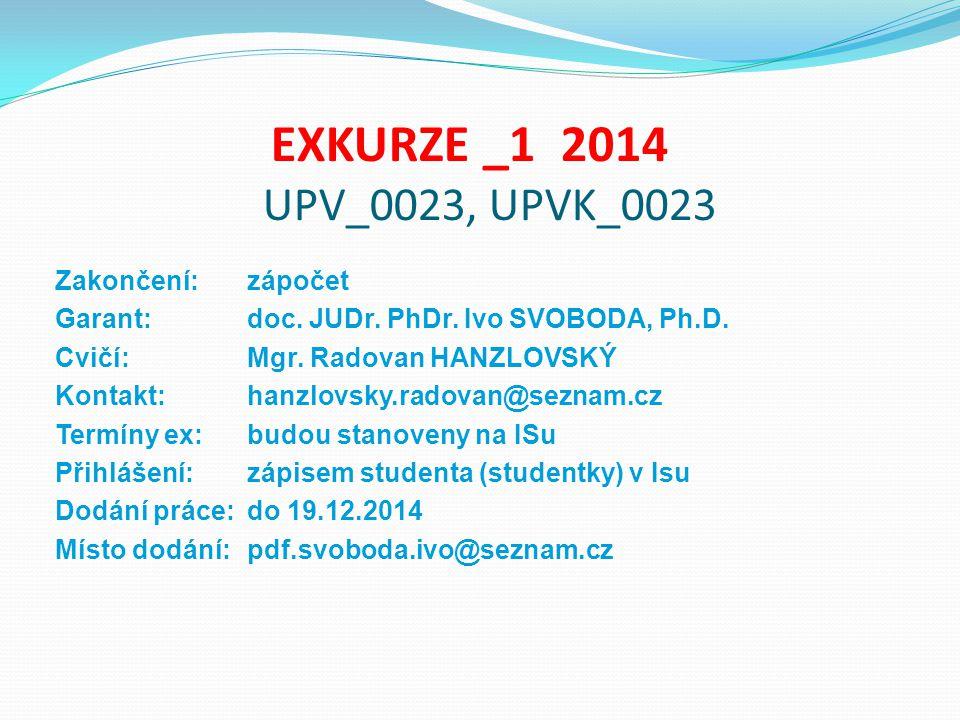 EXKURZE _1 2014 UPV_0023, UPVK_0023