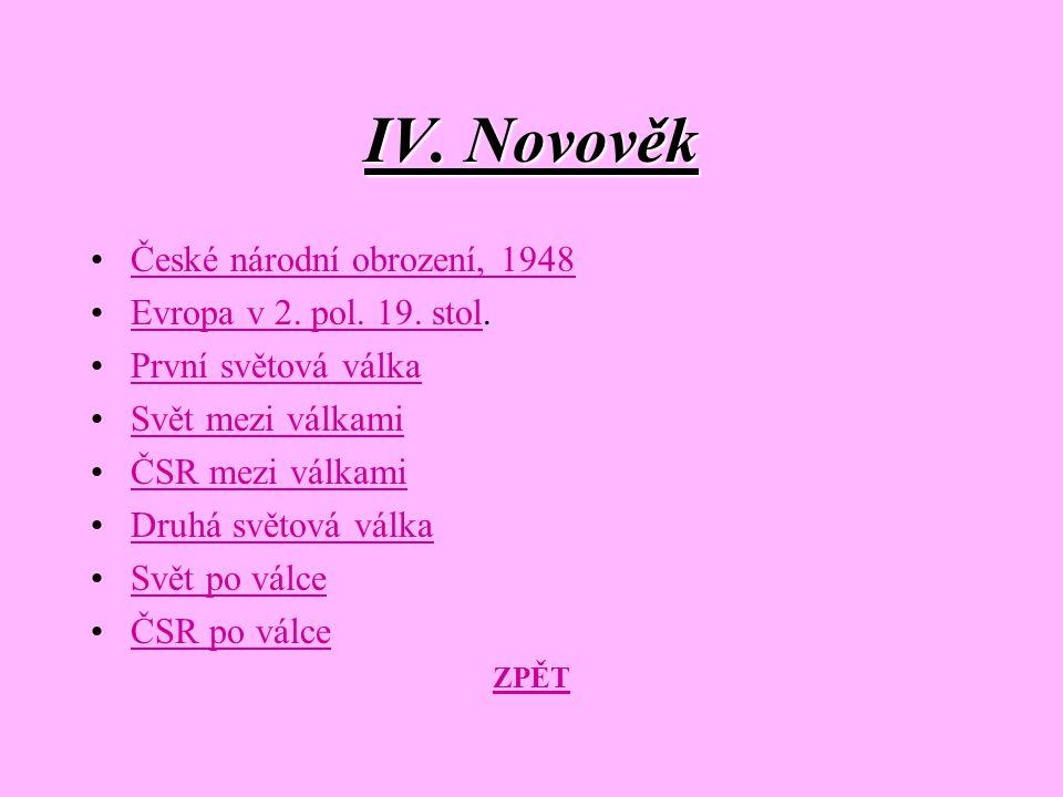 IV. Novověk České národní obrození, 1948 Evropa v 2. pol. 19. stol.
