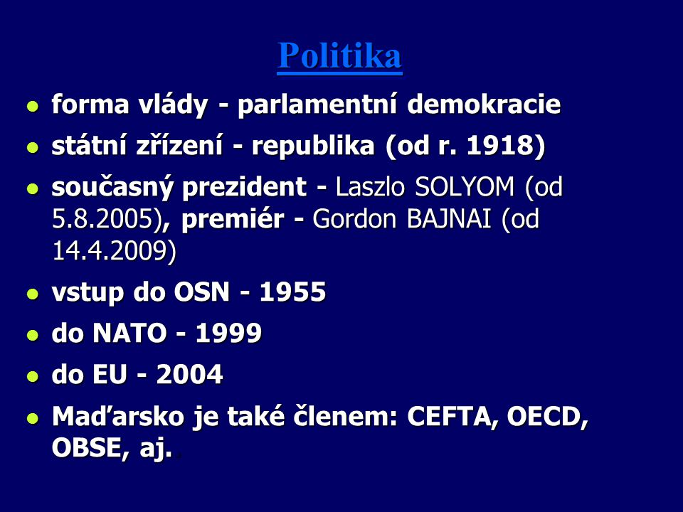 Politika forma vlády - parlamentní demokracie