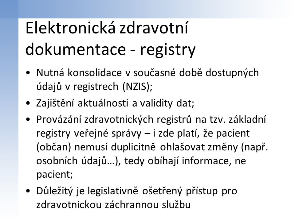 Elektronická zdravotní dokumentace - registry