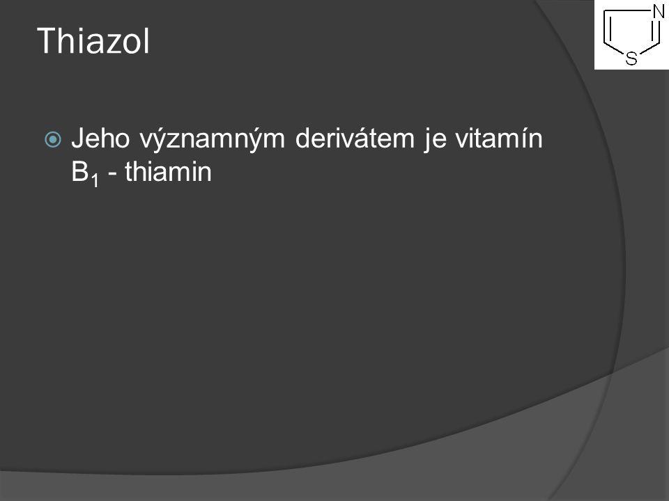 Thiazol Jeho významným derivátem je vitamín B1 - thiamin