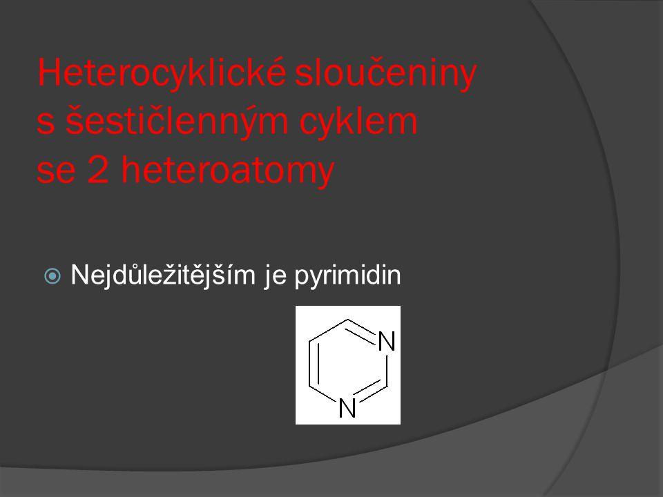 Heterocyklické sloučeniny s šestičlenným cyklem se 2 heteroatomy