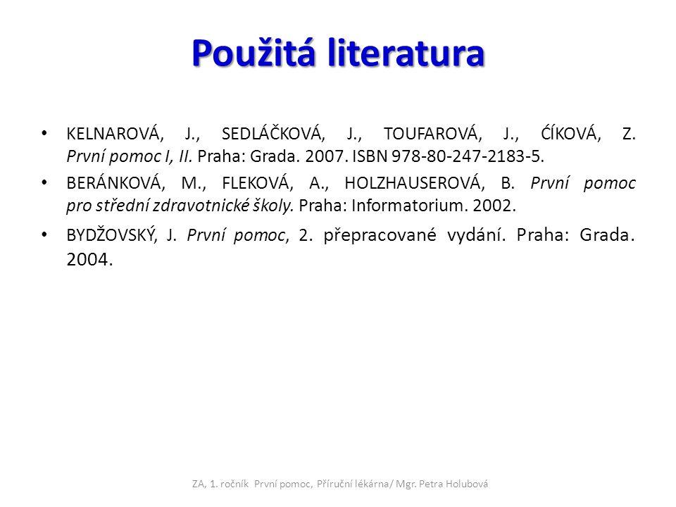 ZA, 1. ročník První pomoc, Příruční lékárna/ Mgr. Petra Holubová