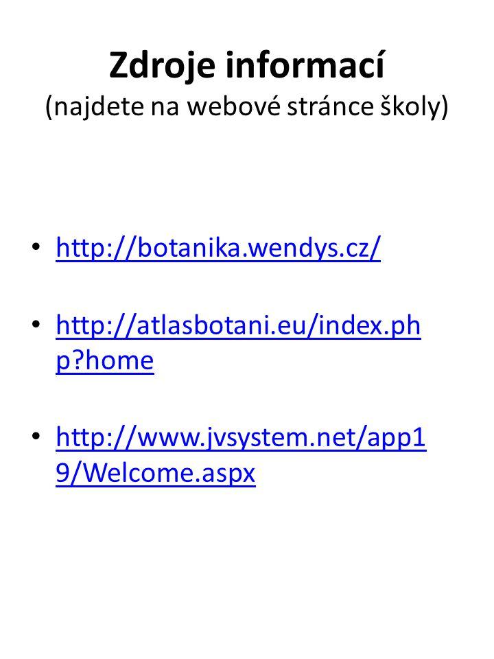 Zdroje informací (najdete na webové stránce školy)