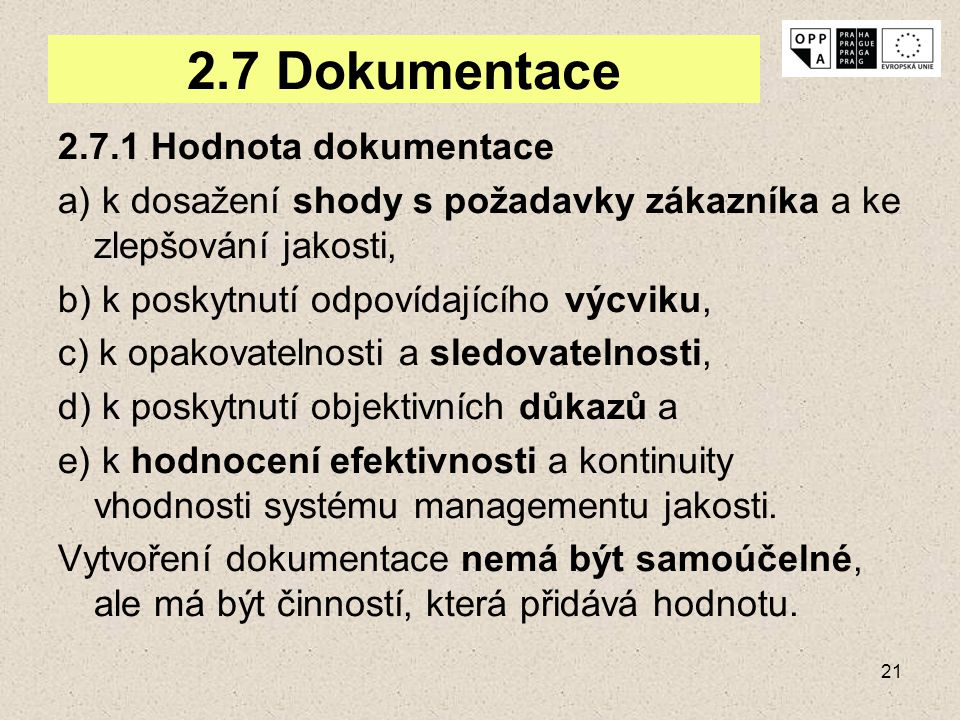 2.7 Dokumentace 2.7.1 Hodnota dokumentace