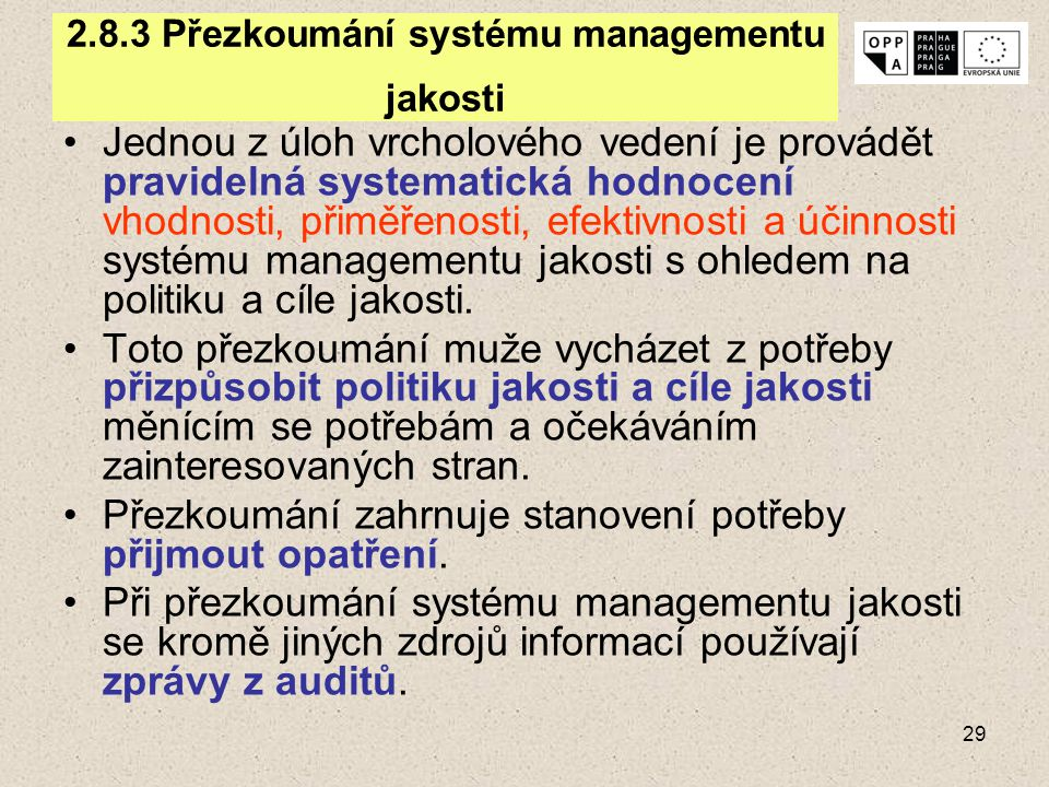 2.8.3 Přezkoumání systému managementu jakosti
