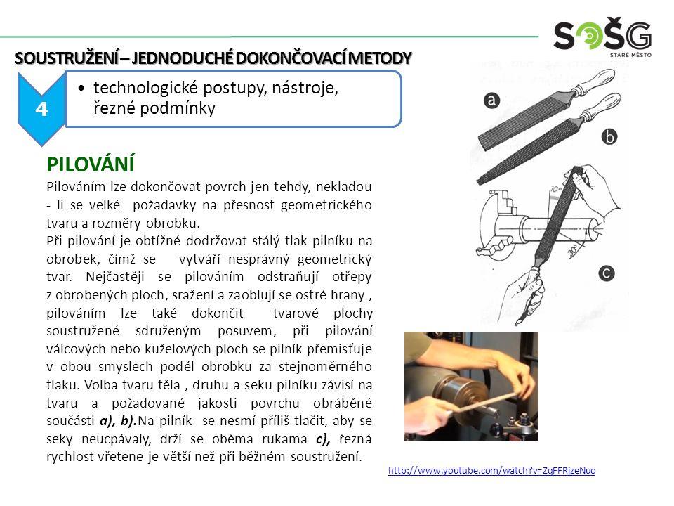 PILOVÁNÍ technologické postupy, nástroje, řezné podmínky