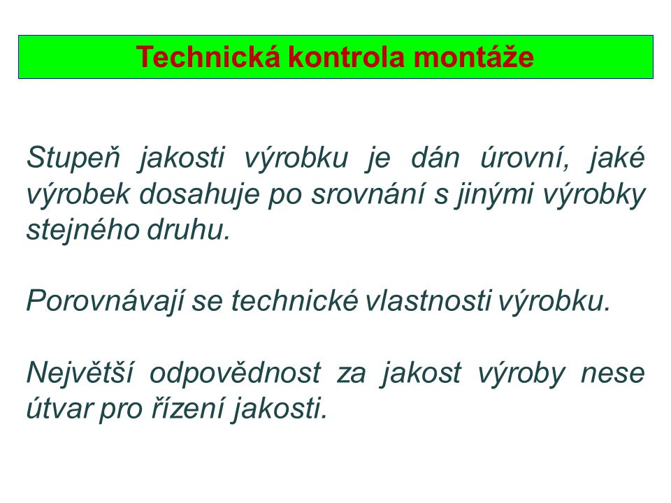 Technická kontrola montáže