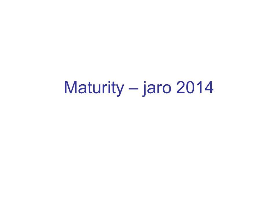 Maturity – jaro 2014