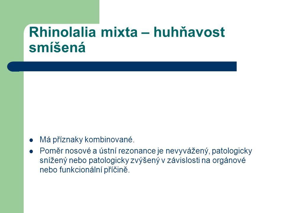 Rhinolalia mixta – huhňavost smíšená