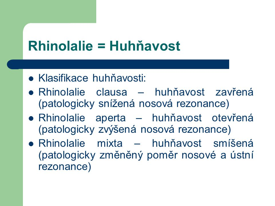 Rhinolalie = Huhňavost