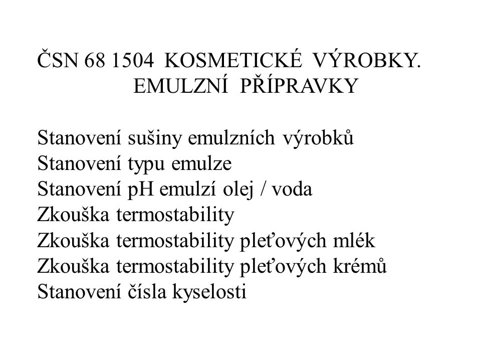 ČSN 68 1504 KOSMETICKÉ VÝROBKY.