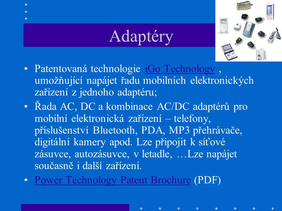 Adaptéry Patentovaná technologie iGo Technology , umožňující napájet řadu mobilních elektronických zařízení z jednoho adaptéru;