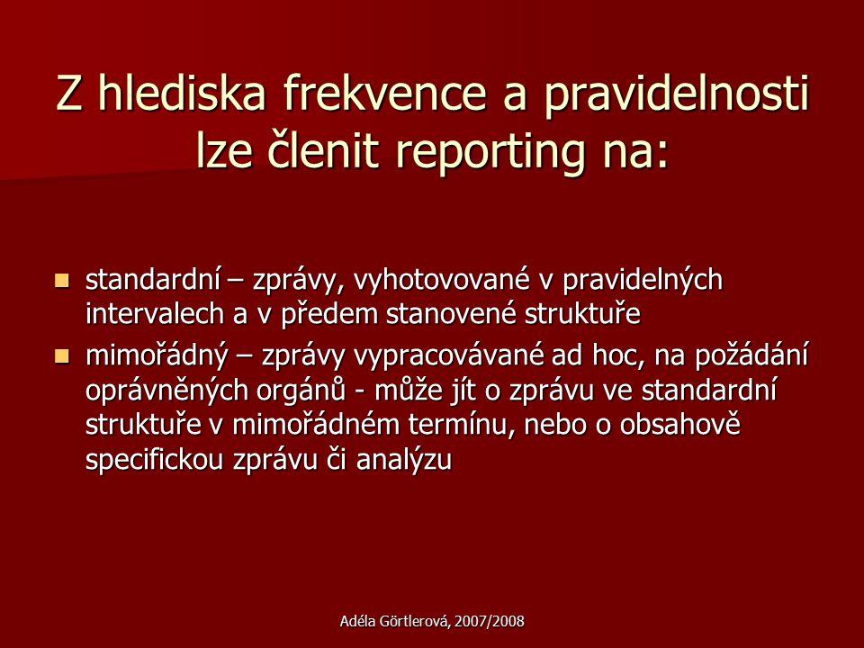 Z hlediska frekvence a pravidelnosti lze členit reporting na: