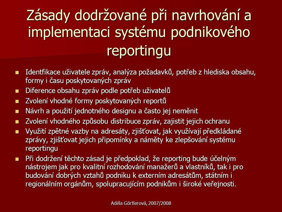 Zásady dodržované při navrhování a implementaci systému podnikového reportingu