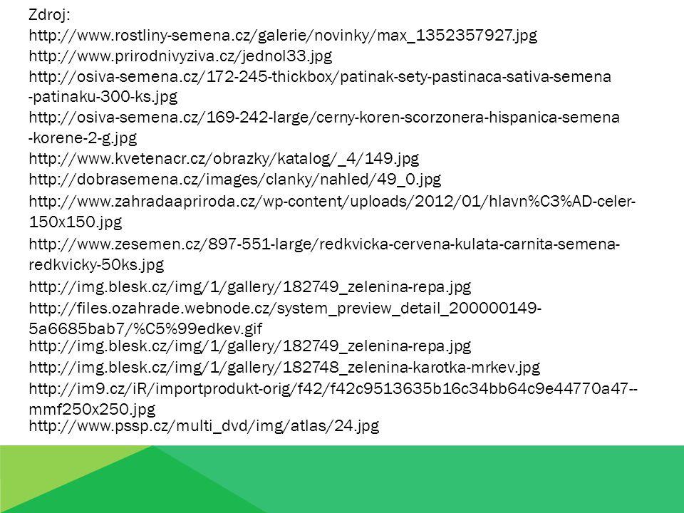 Zdroj: http://www.rostliny-semena.cz/galerie/novinky/max_1352357927.jpg. http://www.prirodnivyziva.cz/jednol33.jpg.