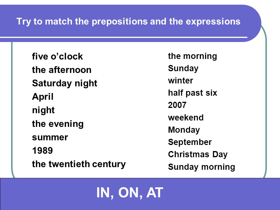 Try to match the prepositions and the expressions