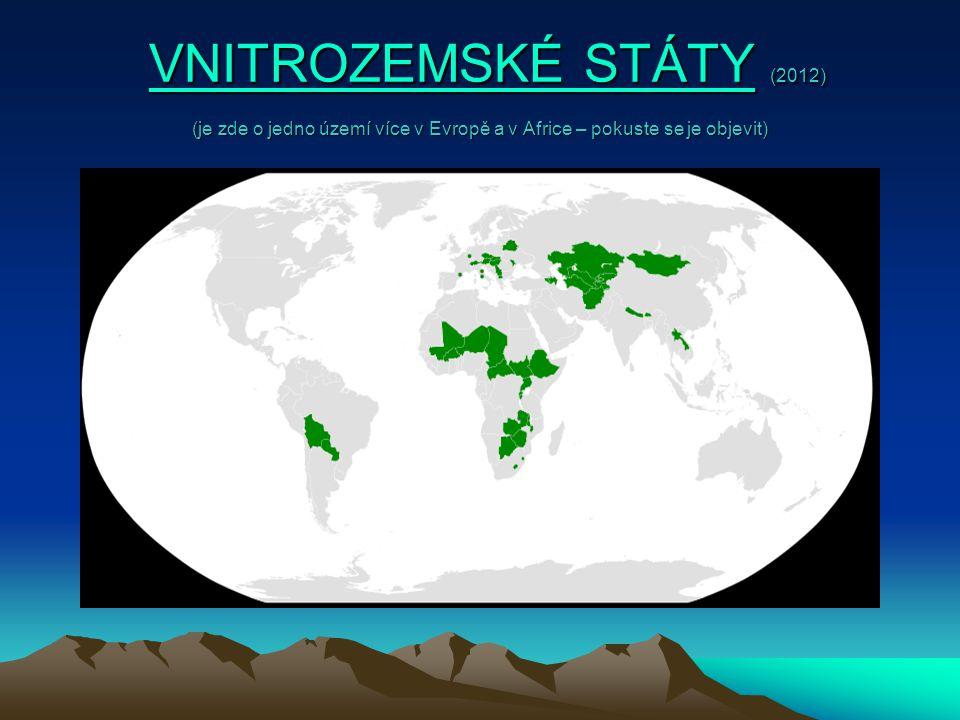 VNITROZEMSKÉ STÁTY (2012) (je zde o jedno území více v Evropě a v Africe – pokuste se je objevit)