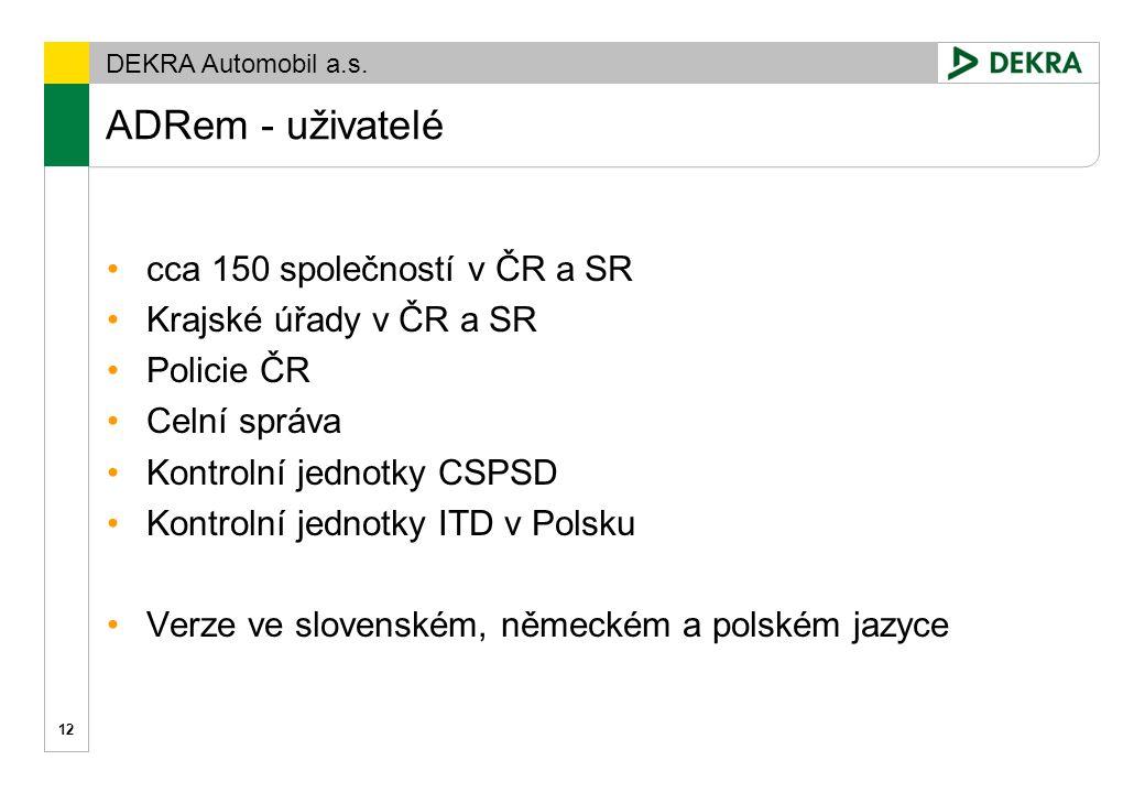 ADRem - uživatelé cca 150 společností v ČR a SR