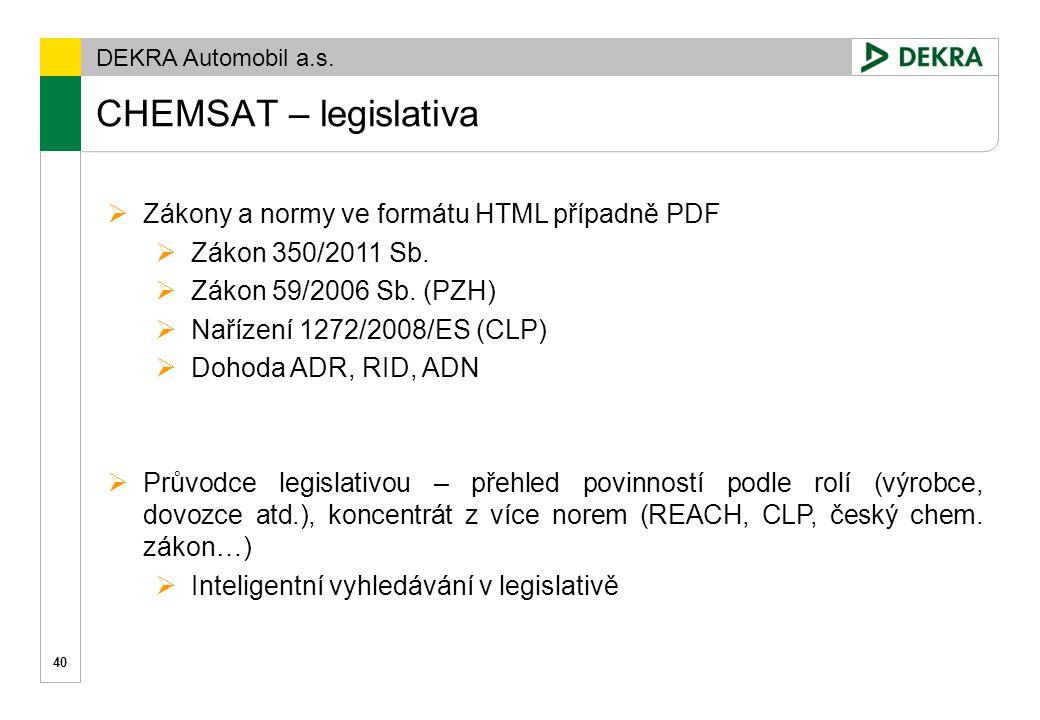 CHEMSAT – legislativa Zákony a normy ve formátu HTML případně PDF