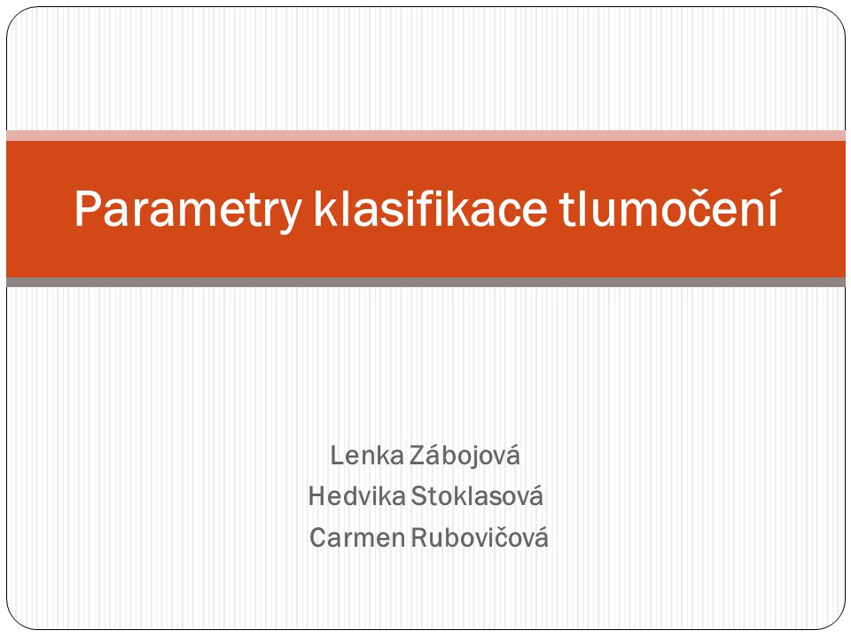 Parametry klasifikace tlumočení
