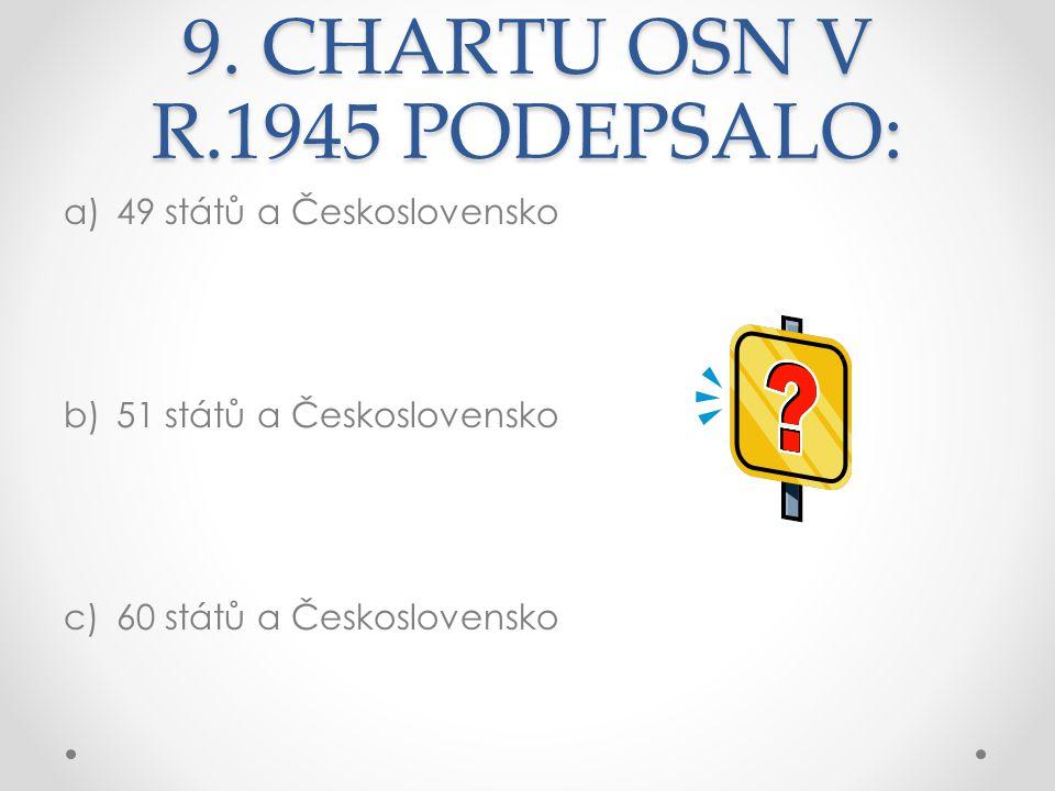 9. CHARTU OSN V R.1945 PODEPSALO: