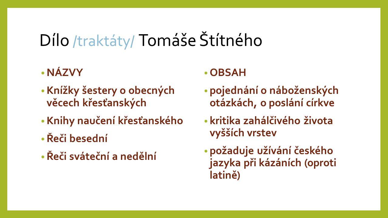 Dílo /traktáty/ Tomáše Štítného