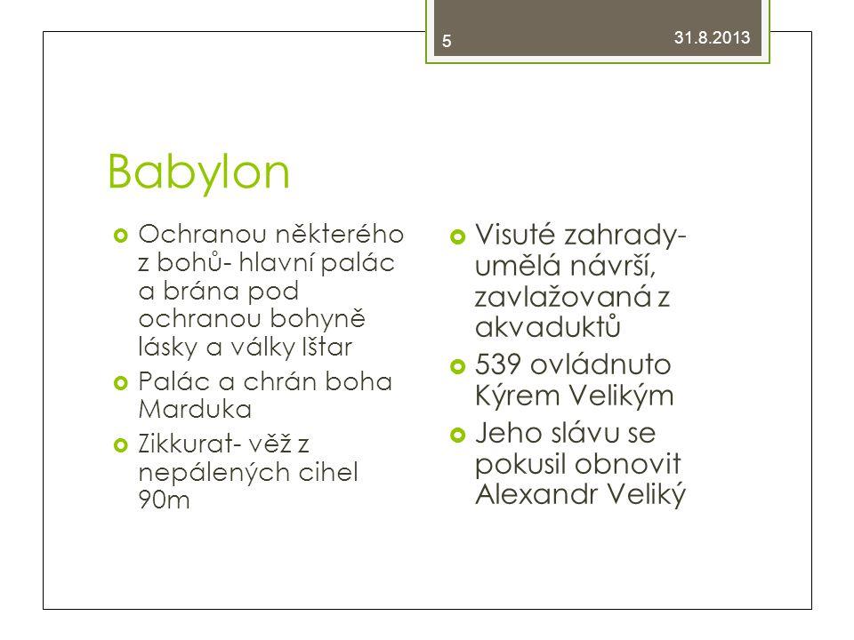 Babylon Visuté zahrady- umělá návrší, zavlažovaná z akvaduktů