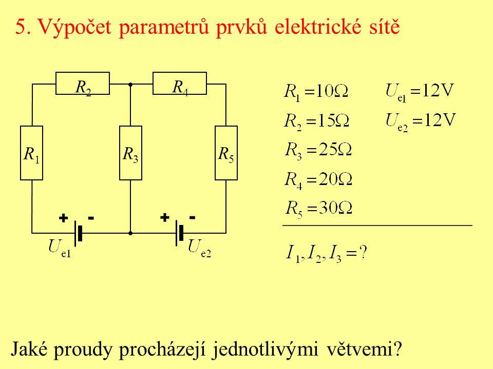5. Výpočet parametrů prvků elektrické sítě