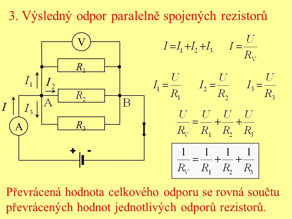3. Výsledný odpor paralelně spojených rezistorů