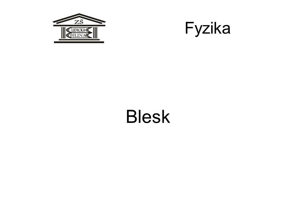 Fyzika Blesk